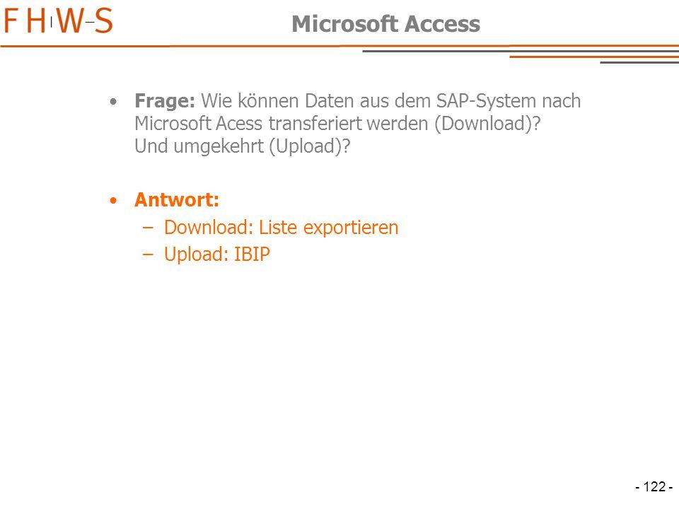 Microsoft Access Frage: Wie können Daten aus dem SAP-System nach Microsoft Acess transferiert werden (Download) Und umgekehrt (Upload)