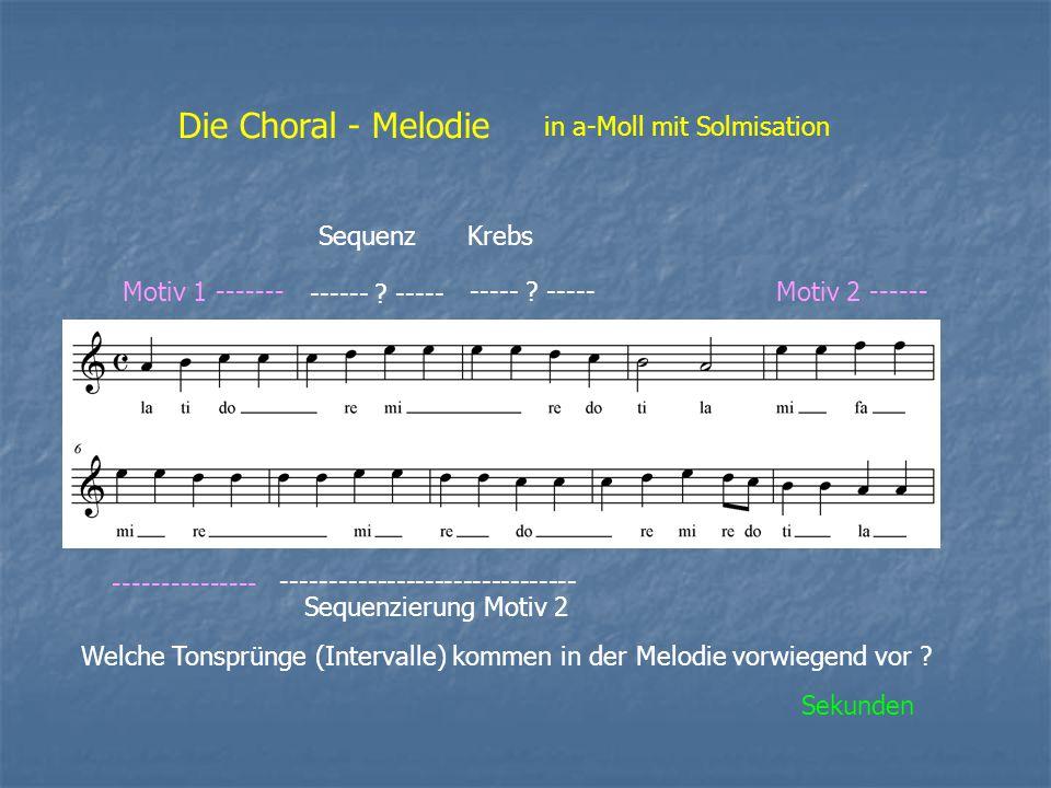 Die Choral - Melodie in a-Moll mit Solmisation Sequenz Krebs
