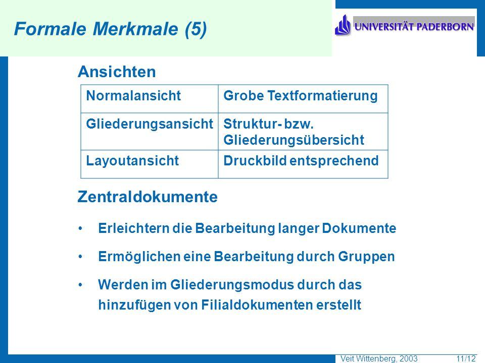 Formale Merkmale (5) Ansichten Zentraldokumente Normalansicht