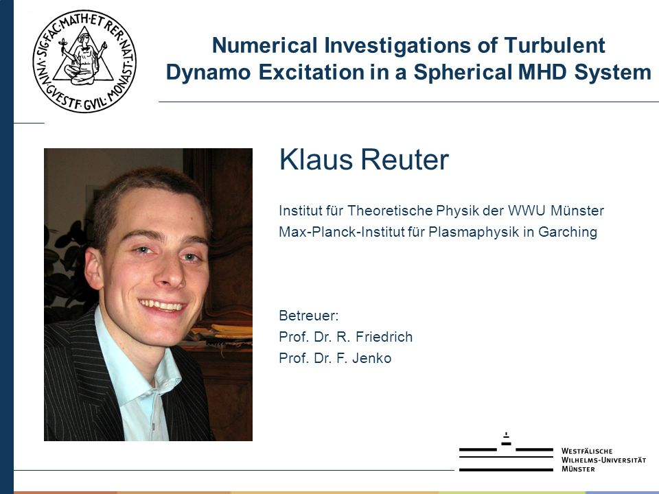 Numerical Investigations of Turbulent Dynamo Excitation in a Spherical MHD System