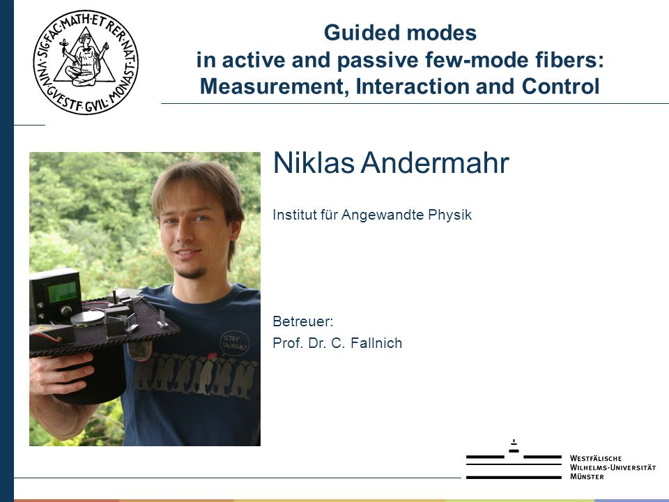 Guided modes in active and passive few-mode fibers: Measurement, Interaction and Control