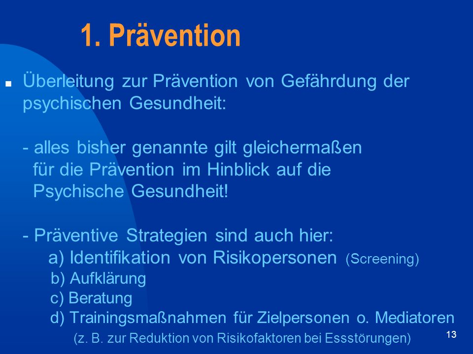 1. Prävention