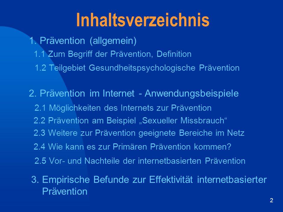 Inhaltsverzeichnis 1. Prävention (allgemein)