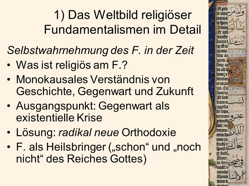 1) Das Weltbild religiöser Fundamentalismen im Detail