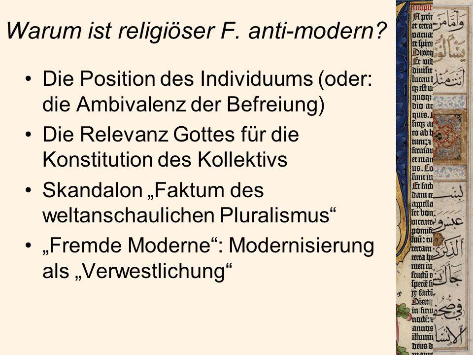 Warum ist religiöser F. anti-modern