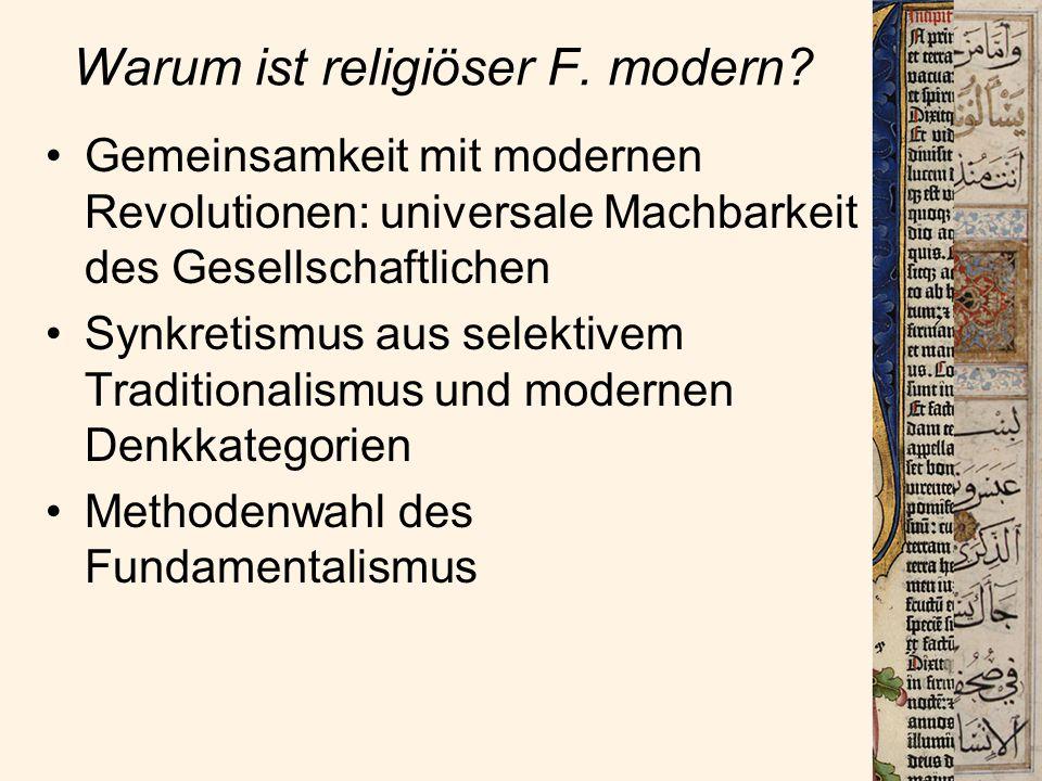 Warum ist religiöser F. modern