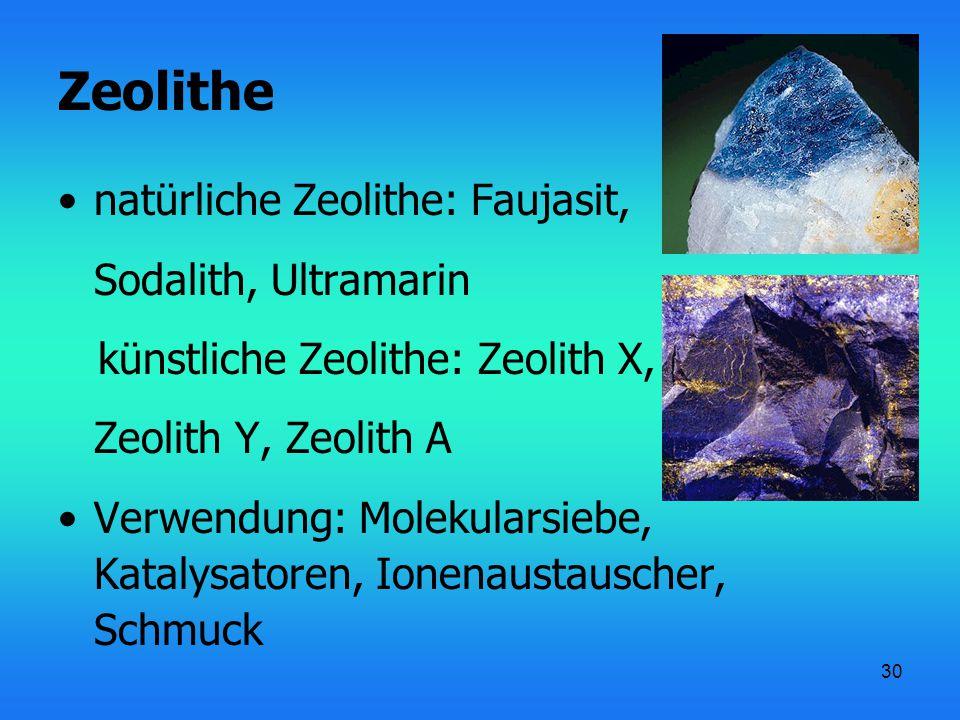 Zeolithe natürliche Zeolithe: Faujasit, Sodalith, Ultramarin