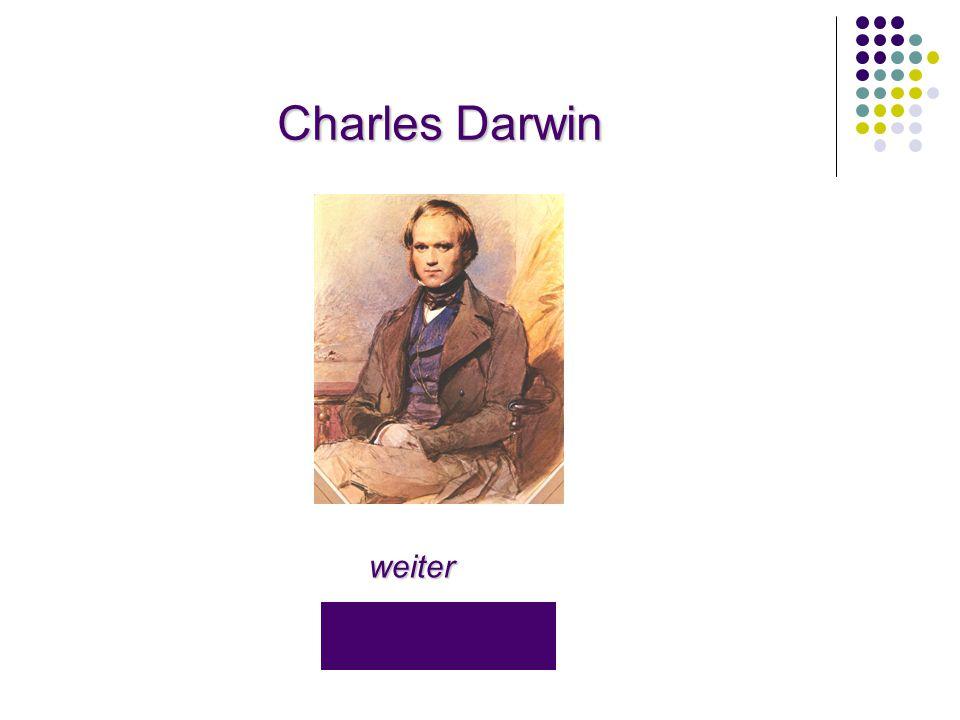 Charles Darwin weiter