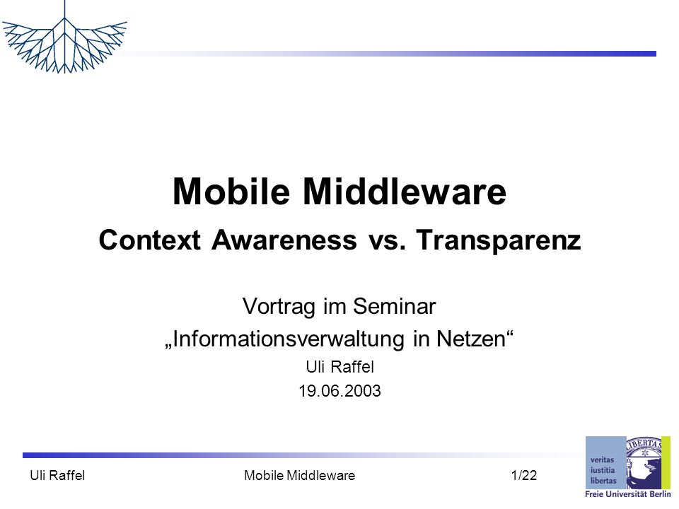 Mobile Middleware Context Awareness vs. Transparenz