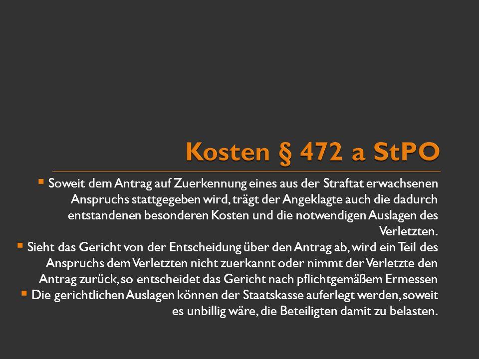 Kosten § 472 a StPO