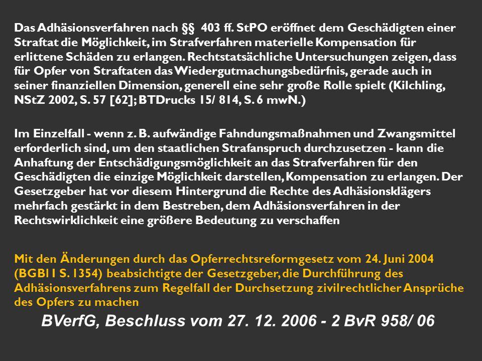 BVerfG, Beschluss vom 27. 12. 2006 - 2 BvR 958/ 06