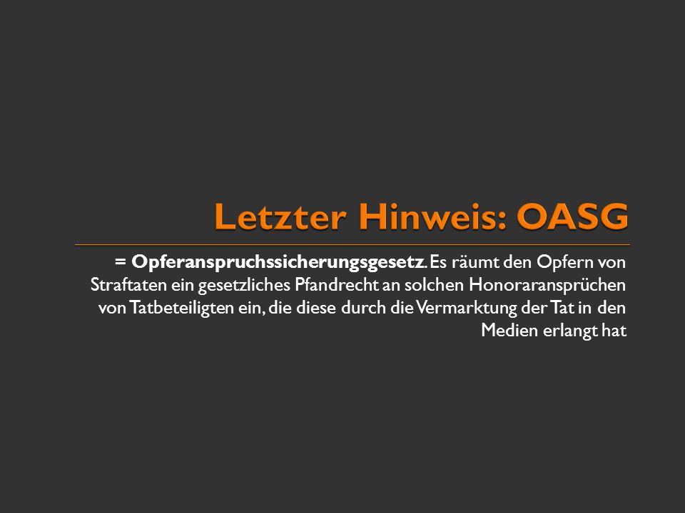 Letzter Hinweis: OASG