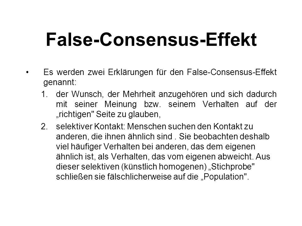 False-Consensus-Effekt