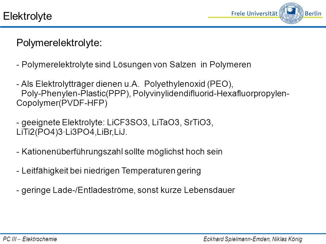 Elektrolyte Polymerelektrolyte: