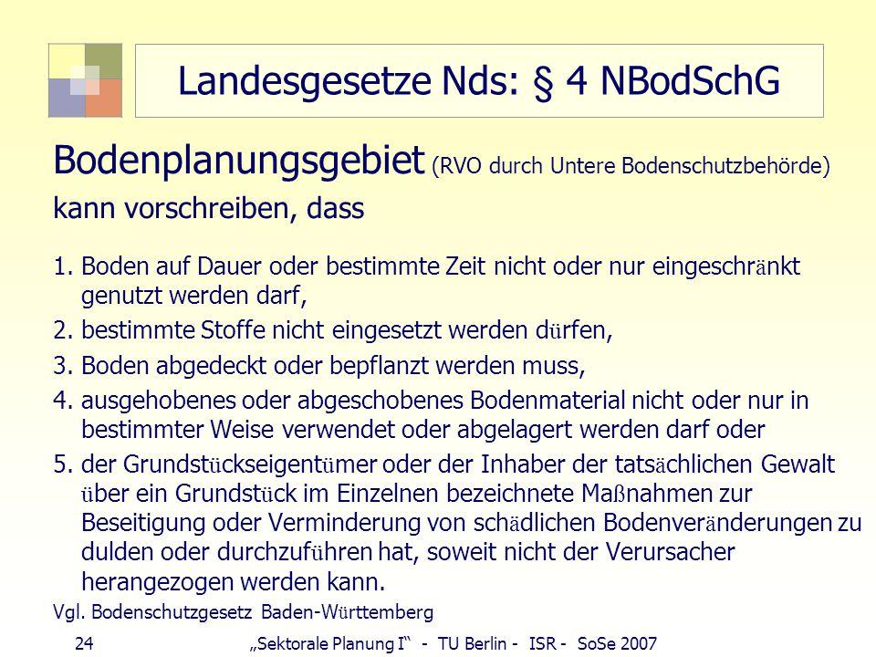 Landesgesetze Nds: § 4 NBodSchG