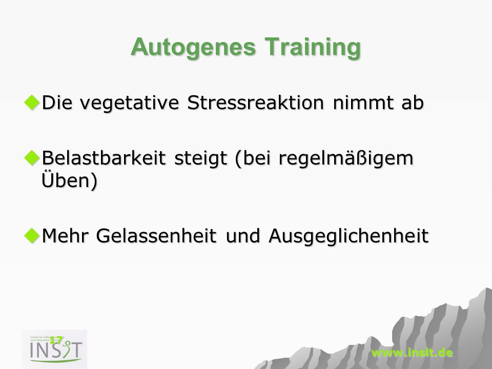 Autogenes Training Die vegetative Stressreaktion nimmt ab