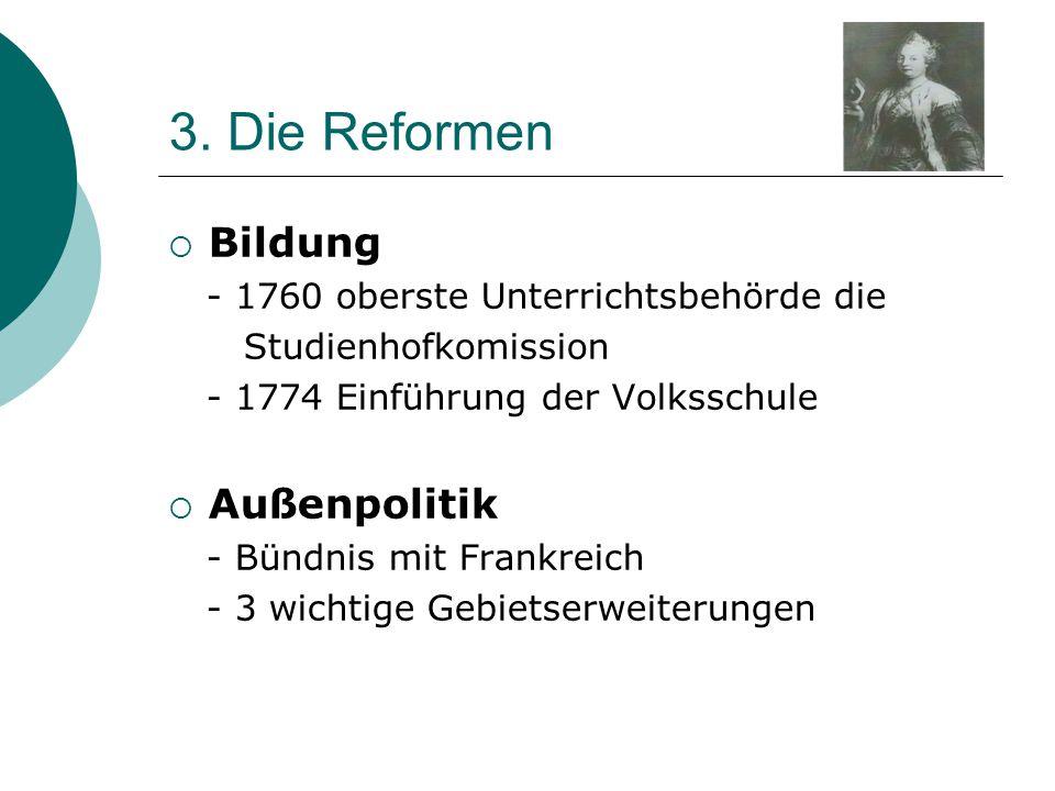 3. Die Reformen Bildung Außenpolitik