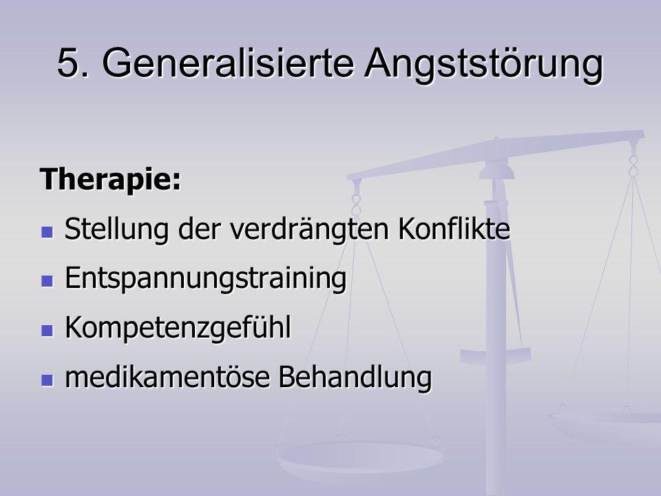 5. Generalisierte Angststörung