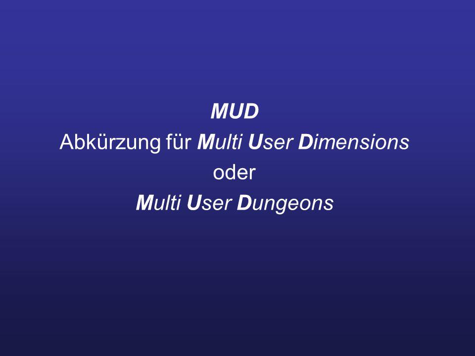 Abkürzung für Multi User Dimensions