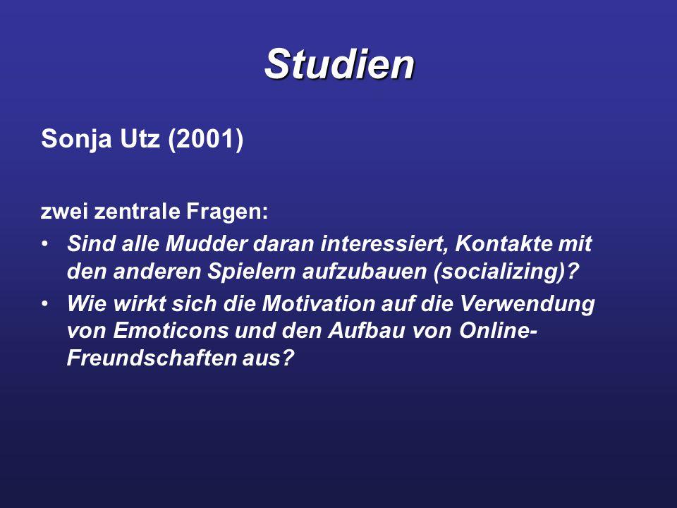 Studien Sonja Utz (2001) zwei zentrale Fragen: