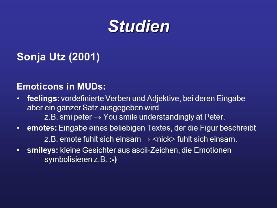 Studien Sonja Utz (2001) Emoticons in MUDs: