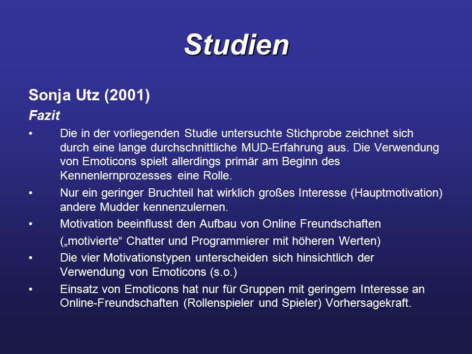 Studien Sonja Utz (2001) Fazit