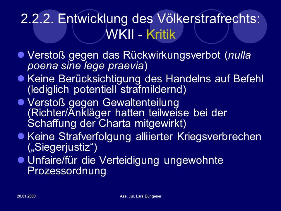 2.2.2. Entwicklung des Völkerstrafrechts: WKII - Kritik