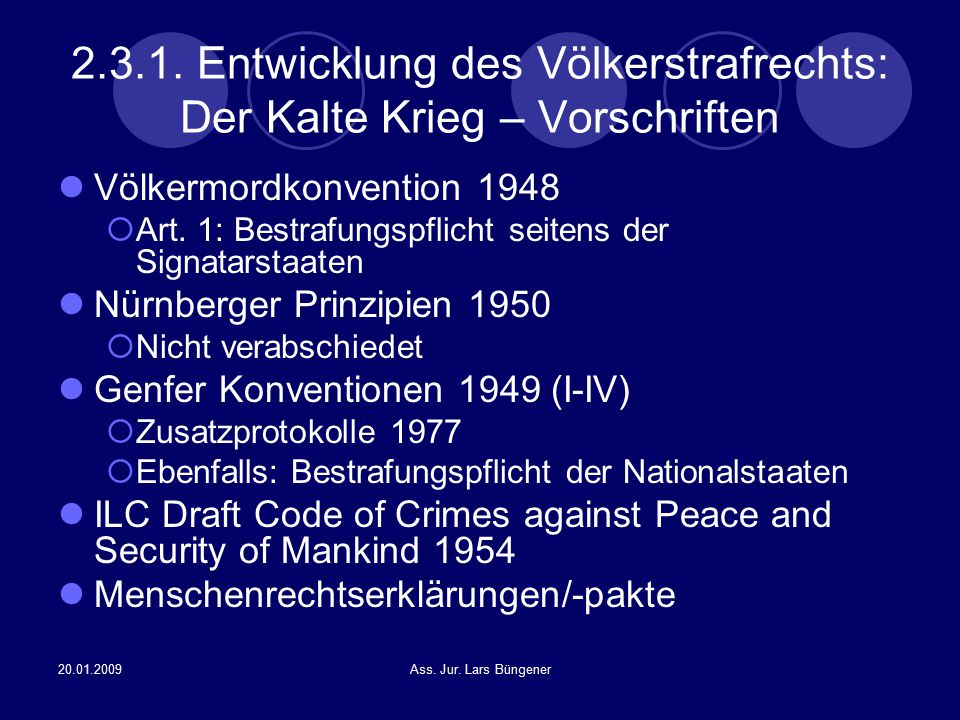 2.3.1. Entwicklung des Völkerstrafrechts: Der Kalte Krieg – Vorschriften