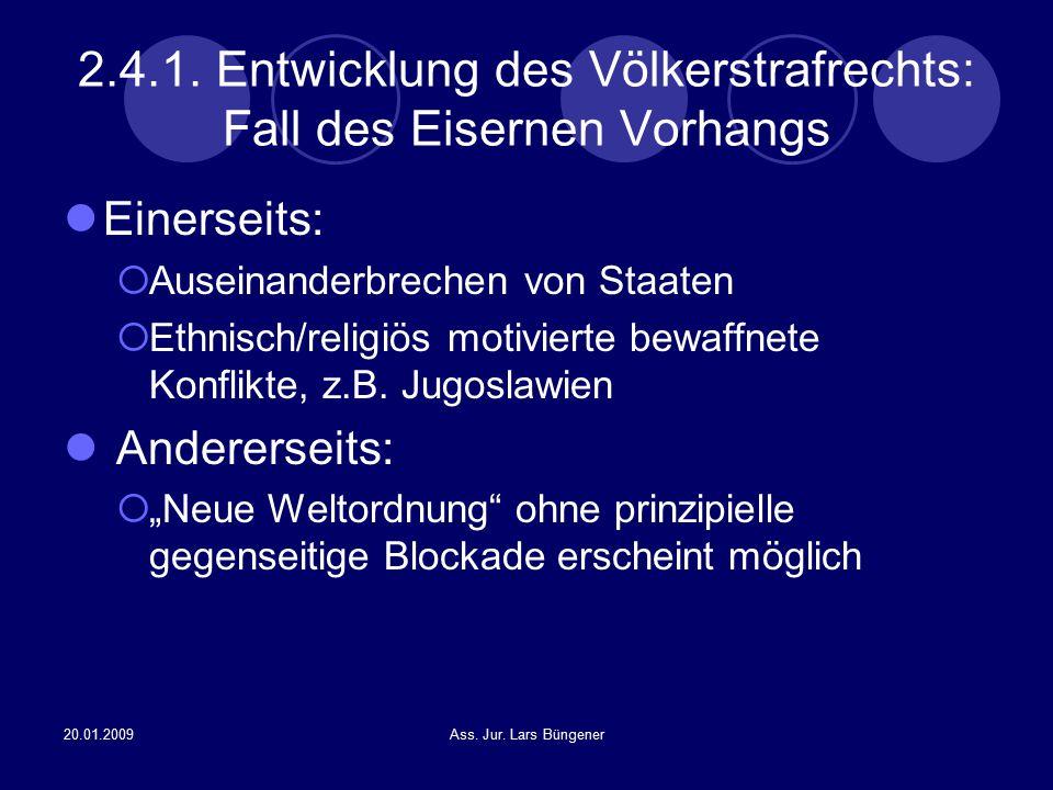 2.4.1. Entwicklung des Völkerstrafrechts: Fall des Eisernen Vorhangs