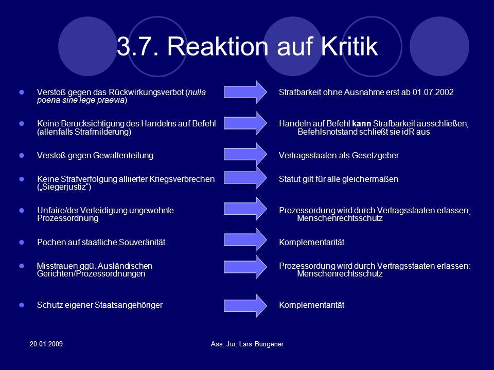 3.7. Reaktion auf Kritik Verstoß gegen das Rückwirkungsverbot (nulla poena sine lege praevia)