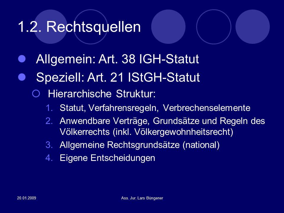 1.2. Rechtsquellen Allgemein: Art. 38 IGH-Statut