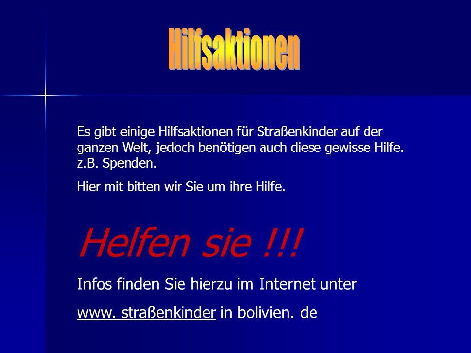 Helfen sie !!! Hilfsaktionen Infos finden Sie hierzu im Internet unter