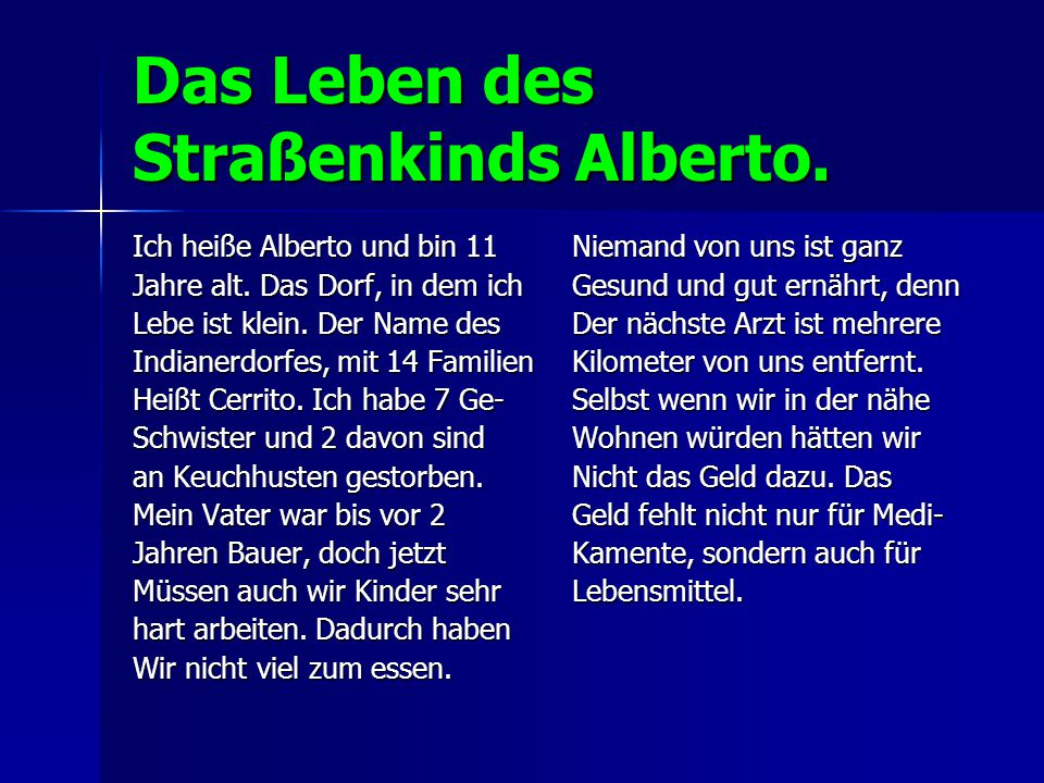 Das Leben des Straßenkinds Alberto.