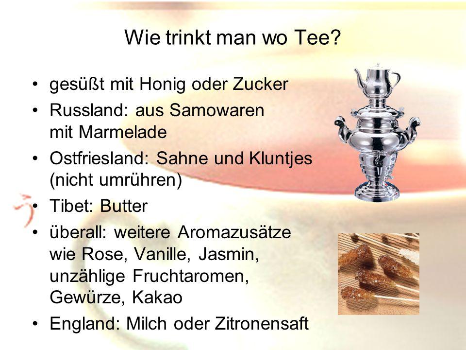Wie trinkt man wo Tee gesüßt mit Honig oder Zucker