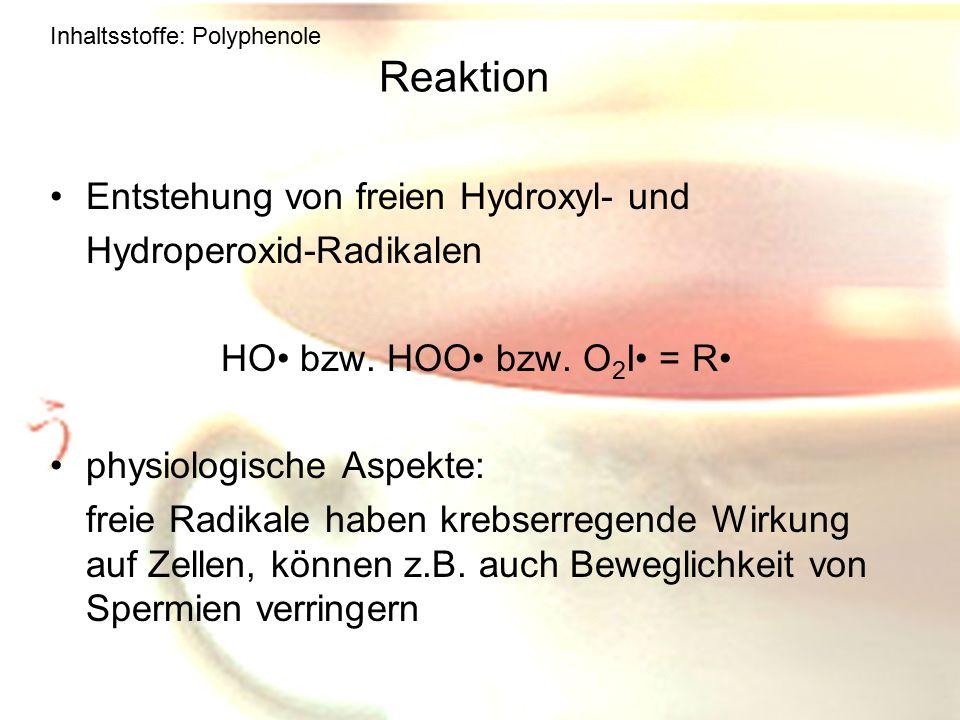 Reaktion Entstehung von freien Hydroxyl- und Hydroperoxid-Radikalen
