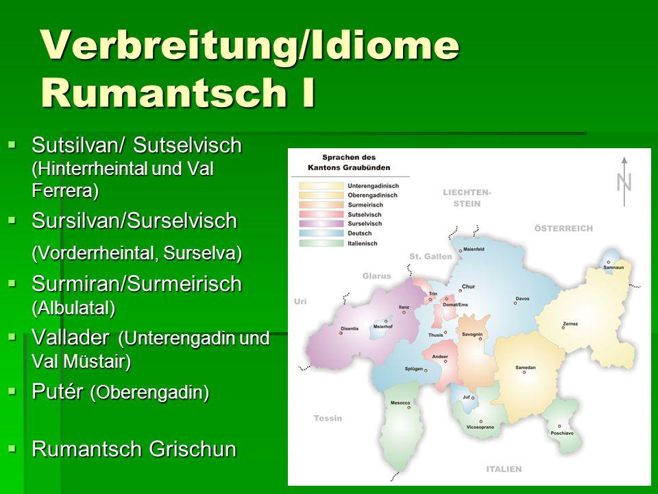 Verbreitung/Idiome Rumantsch I
