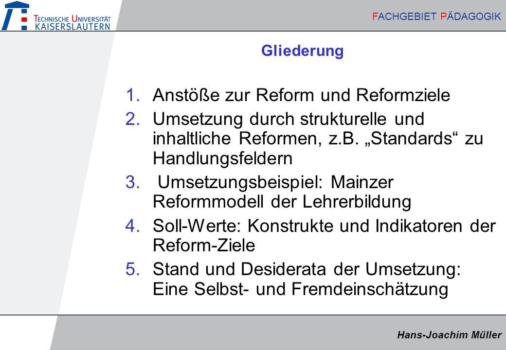 Anstöße zur Reform und Reformziele