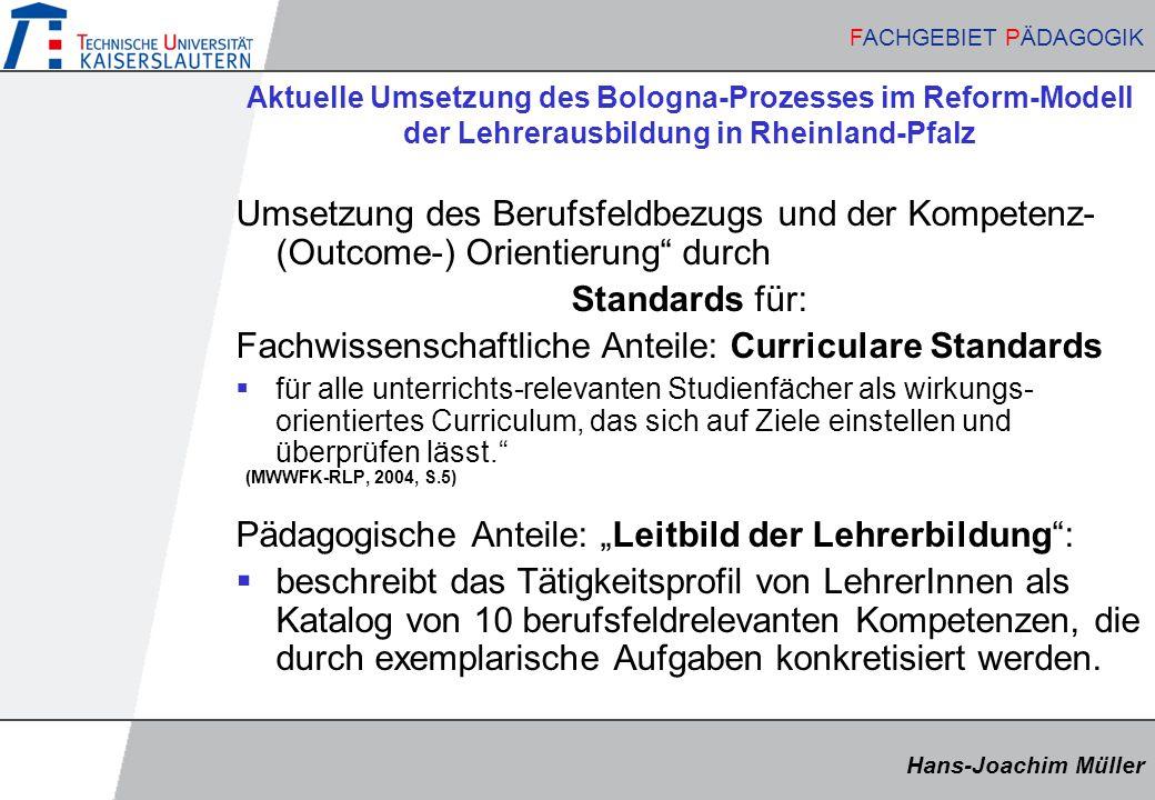 Fachwissenschaftliche Anteile: Curriculare Standards
