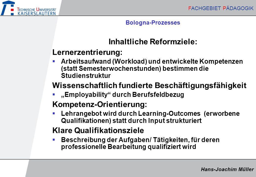 Inhaltliche Reformziele: