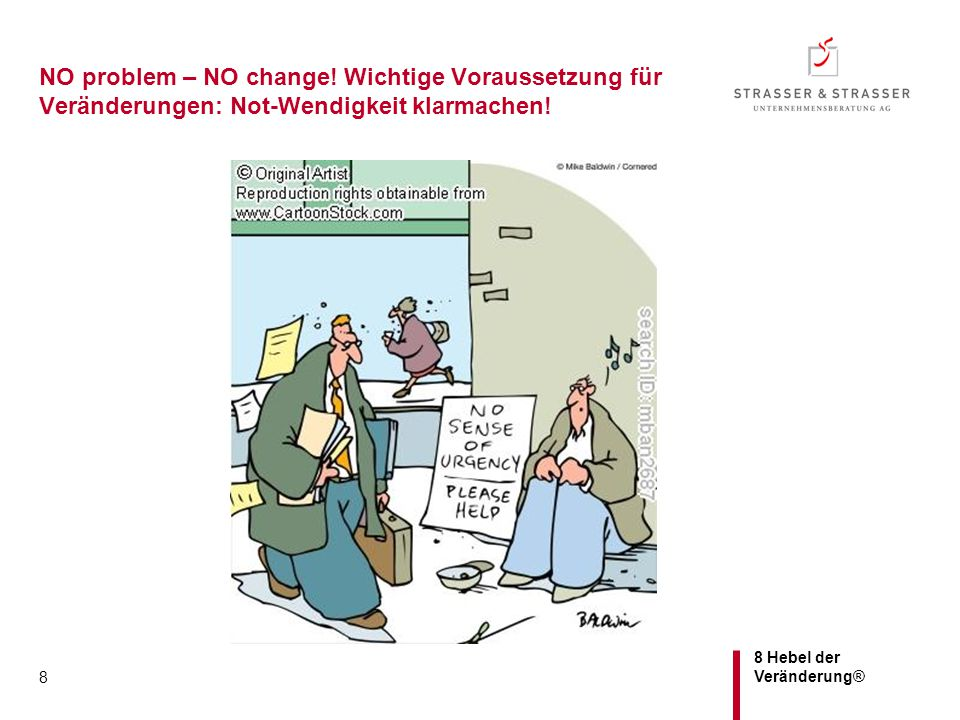 NO problem – NO change! Wichtige Voraussetzung für Veränderungen: Not-Wendigkeit klarmachen!