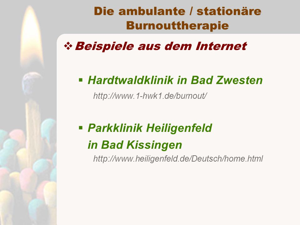Die ambulante / stationäre Burnouttherapie