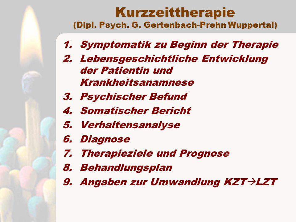 Kurzzeittherapie (Dipl. Psych. G. Gertenbach-Prehn Wuppertal)
