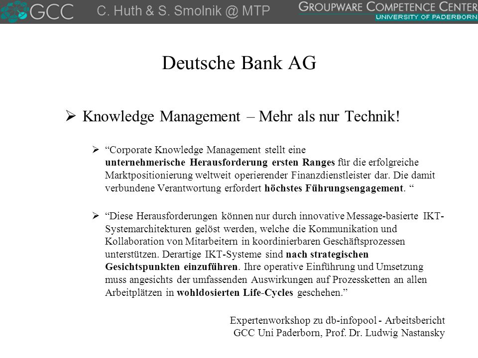 Deutsche Bank AG Knowledge Management – Mehr als nur Technik!
