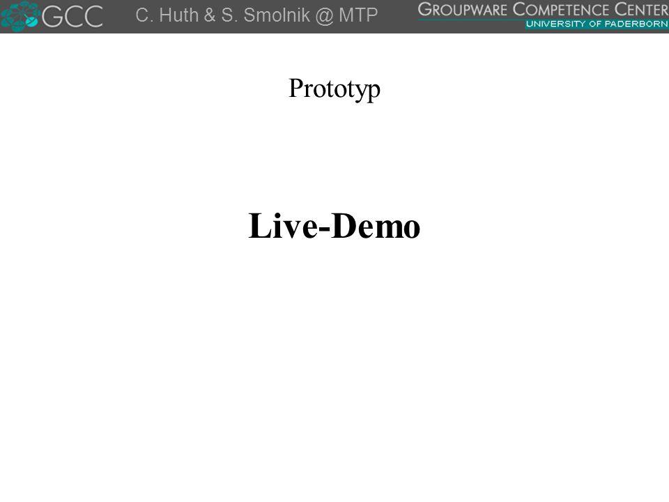 C. Huth & S. Smolnik @ MTP Prototyp Live-Demo Wohl nicht möglich. 