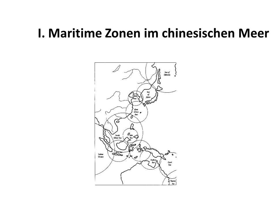I. Maritime Zonen im chinesischen Meer