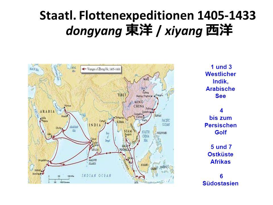 Staatl. Flottenexpeditionen 1405-1433 dongyang 東洋 / xiyang 西洋