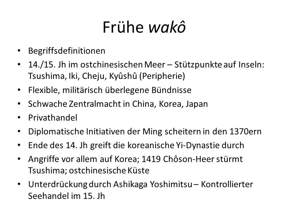 Frühe wakô Begriffsdefinitionen