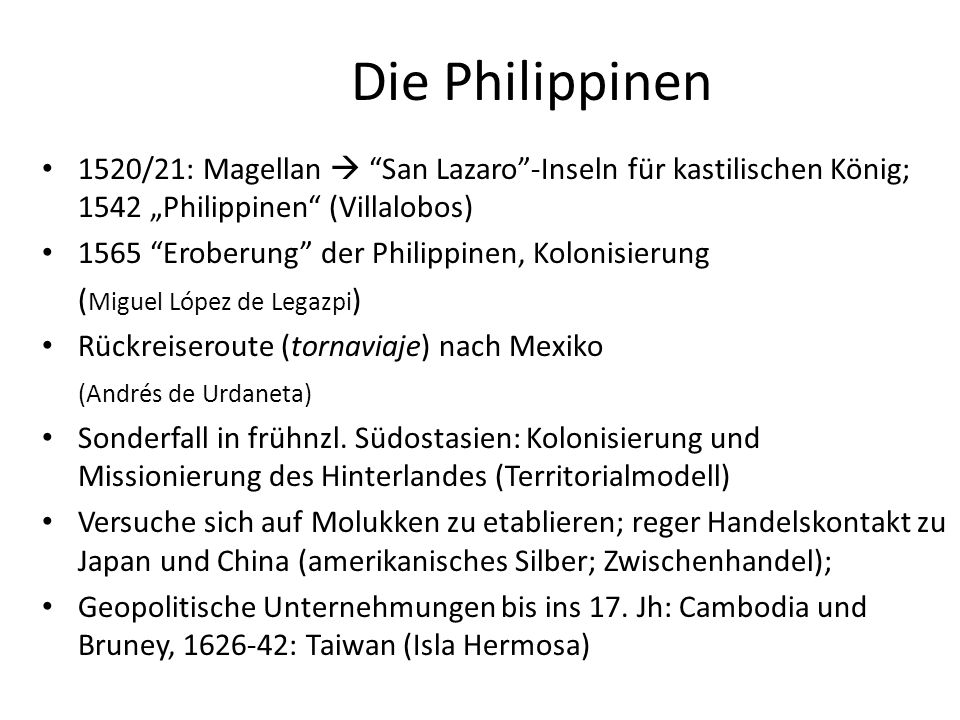 """Die Philippinen 1520/21: Magellan  San Lazaro -Inseln für kastilischen König; 1542 """"Philippinen (Villalobos)"""