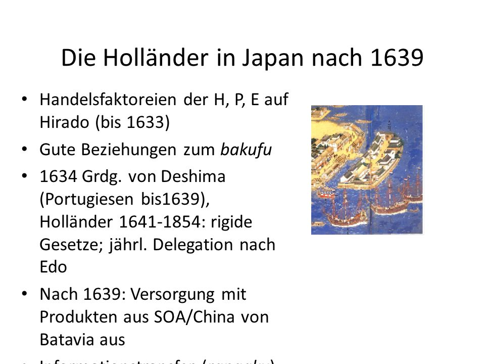 Die Holländer in Japan nach 1639