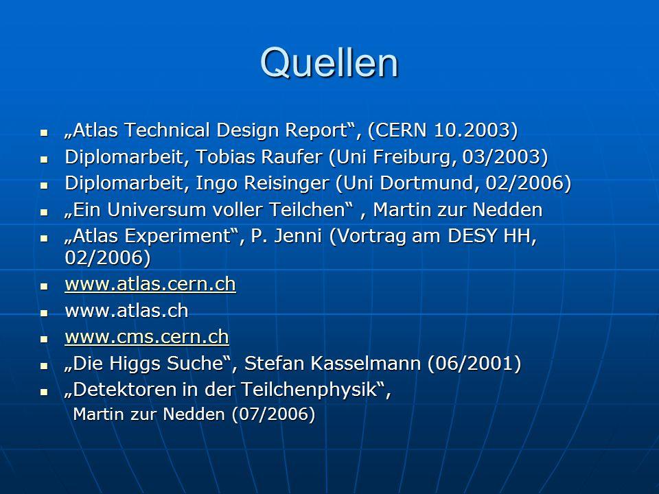 """Quellen """"Atlas Technical Design Report , (CERN 10.2003)"""